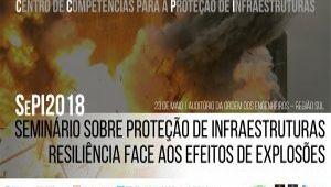 SEMINÁRIO SOBRE PROTEÇÃO DE INFRAESTRUTURAS: RESILIÊNCIA FACE AOS EFEITOS DE EXPLOSÕES