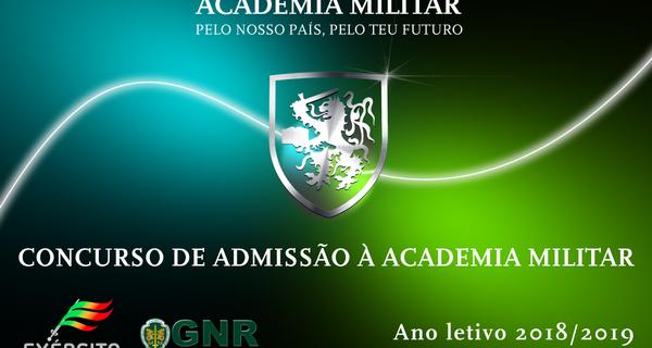 CONCURSO DE ADMISSÃO À ACADEMIA MILITAR - ANO LETIVO 2018/2019