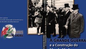 """LANÇAMENTO DO LIVRO """"A GRANDE GUERRA  E A CONSTRUÇÃO DO MUNDO MODERNO"""""""