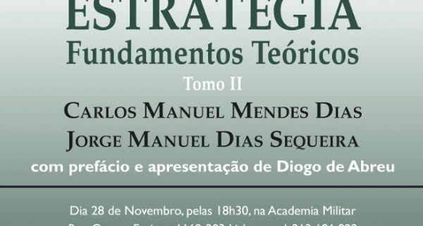 """LANÇAMENTO DO LIVRO """"ESTRATÉGIA - FUNDAMENTOS TEÓRICOS, TOMO II"""""""