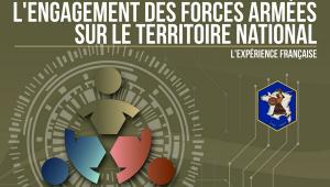 L'ENGAGEMENT DES FORCES ARMÉES SUR LE TERRITOIRE NATIONAL