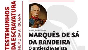 MARQUÊS DE SÁ DA BANDEIRA - O ANTIESCLAVAGISTA