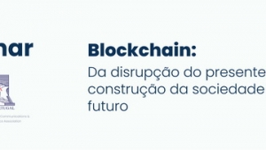 DA DISRUPÇÃO DO PRESENTE À CONSTRUÇÃO DA SOCIEDADE DO FUTURO